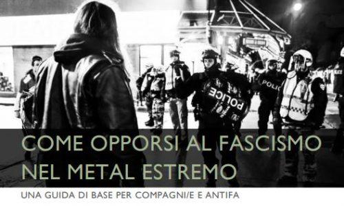 Come opporsi al fascismo nel metal estremo. Una guida di base per compagni/e e antifa