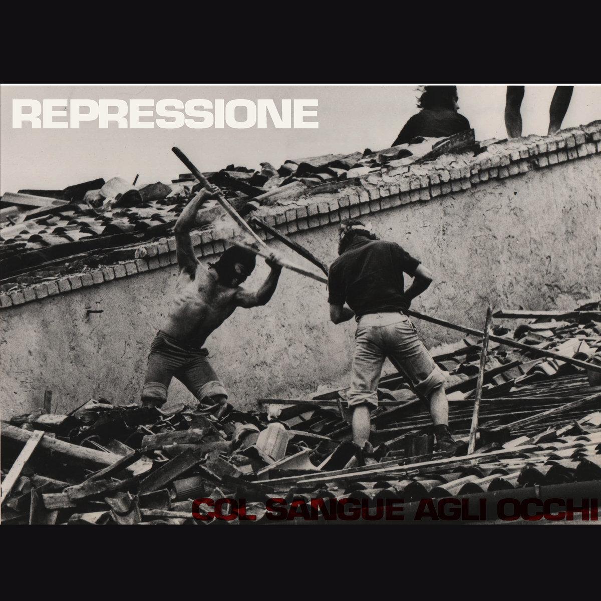 Repressione – Col Sangue negli Occhi (2017)