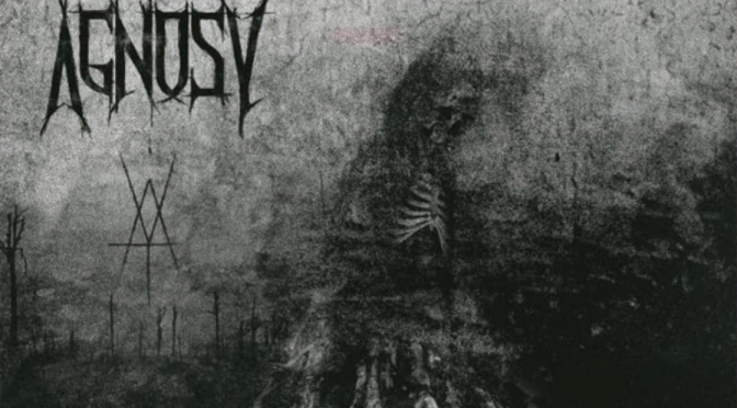 Agnosy – When Daylight Reveals the Torture (2019)