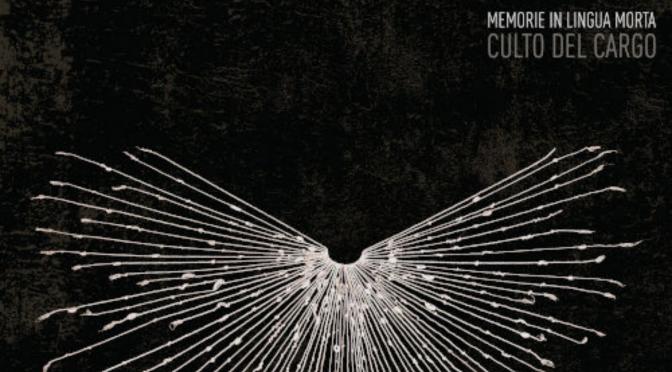 Culto del Cargo – Memorie in Lingua Morta (2020)