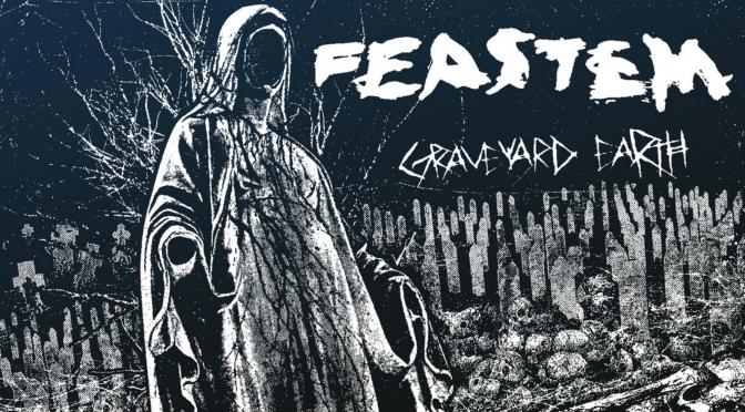 Feastem – Graveyard Earth (2020)