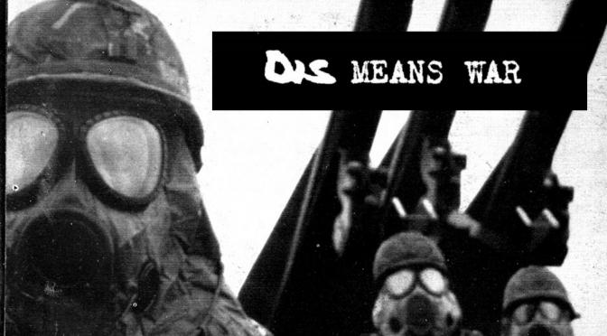 Dis Means War #01